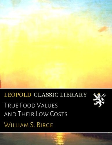 true-food-values-and-their-low-costs