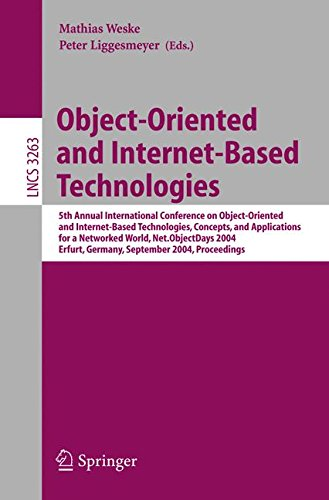 Object-Oriented and Internet-Based Technologies: 5th Annual International Conference on Object-Oriented and Internet-Based Technologies, Concepts, and ... (Lecture Notes in Computer Science)