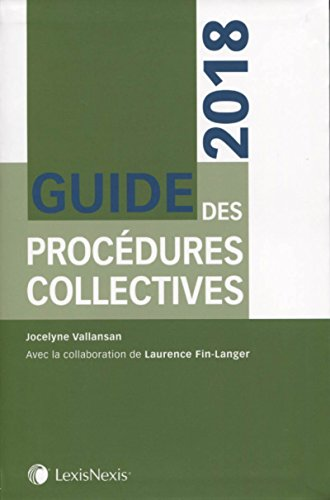 Guide des procédures collectives 2018 par Jocelyne Vallansan