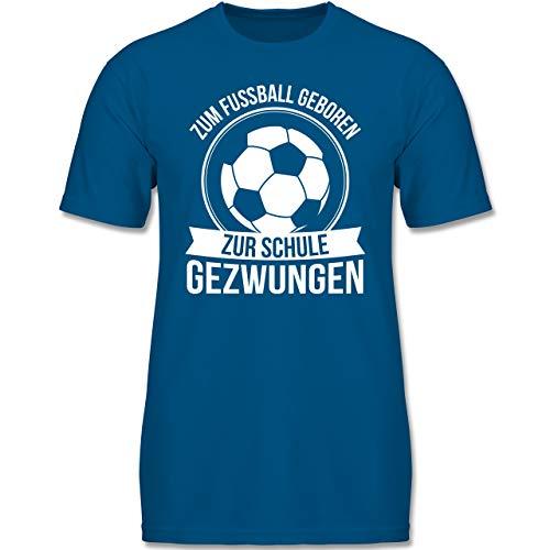 Sport Kind - Zum Fußball geboren zur Schule gezwungen - 152-164 (12-14 Jahre) - Royalblau - F140K - Jungen T-Shirt