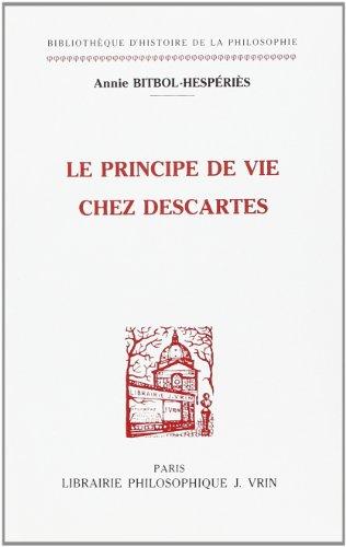 Le principe de vie chez Descartes