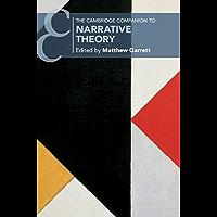 The Cambridge Companion to Narrative Theory (Cambridge Companions to Literature)