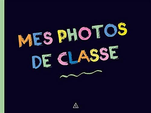 Mes photos de classe par  Dominique Foufelle