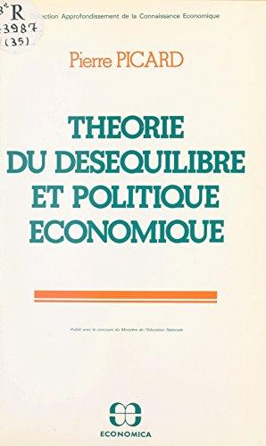 Théorie du déséquilibre et politique économique