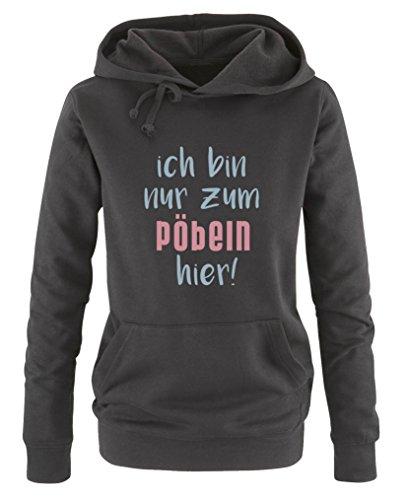 Comedy Shirts - Ich bin nur zum pöbeln hier! - Damen Hoodie - Schwarz / Eisblau-Rosa Gr. M