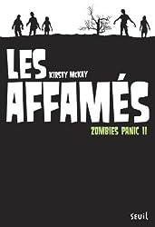 Zombies Panic, Tome 2 : Les affamés