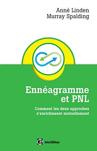 Ennéagramme et PNL: Comment les deux approches s'enrichissent mutuellement