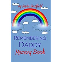 Remembering Daddy: A Memory Book (Memory Books for Bereaved Children)