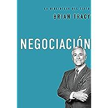 Negociación (La biblioteca del éxito)