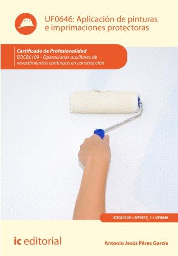 Aplicación de pinturas e imprimaciones protectoras. EOCB0109 por Antonio Jesús Pérez García
