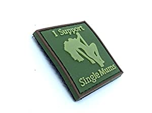 I Support Single Mums Vert Airsoft Velcro PVC Patch