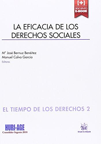 La Eficacia de los Derechos Sociales (El Tiempo de los Derechos)