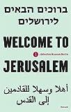 Welcome to Jerusalem: Ausstellungskatalog Jüdisches Museum, Berlin 2017 bis 2019