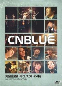 CNBLUE 完全密着ドキュメント24時~K-POP STAR 世界を魅了する~ [DVD] (Dvd Cnblue)