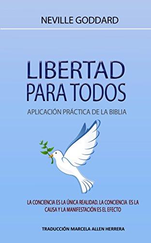 Libertad para Todos: Aplicación Práctica de la Biblia