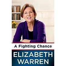 [(A Fighting Chance )] [Author: Elizabeth Warren] [Apr-2014]