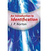 (An Introduction to Identification) By Norton, J. P. (Author) Paperback on (04 , 2009)