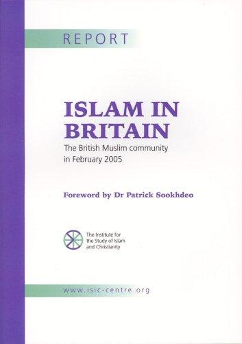 Islam in Britain: The British Muslim Community in February 2005