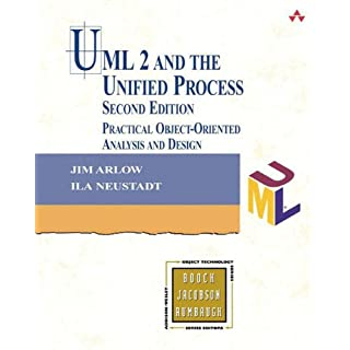 UML 2 and the Unified Process: Practical Object-Oriented Analysis and Design (Addison-Wesley Object Technology)
