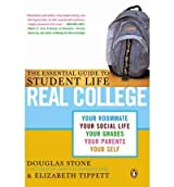 [ REAL COLLEGE: THE ESSENTIAL GUIDE TO STUDENT LIFE ] Real College: The Essential Guide to Student Life By Stone, Douglas ( Author ) Sep-2004 [ Paperback ]