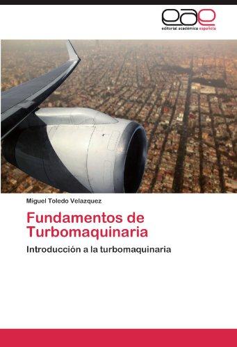 Fundamentos de Turbomaquinaria por Toledo Velazquez Miguel
