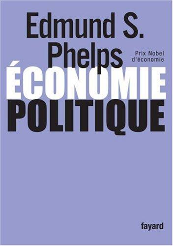 Economie politique par Edmund Phelps