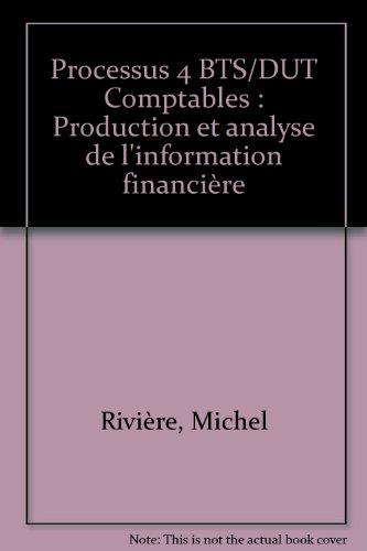 Processus 4 BTS/DUT Comptables : Production et analyse de l'information financière