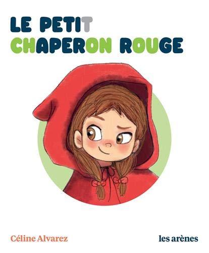 Le Petit Chaperon rouge par Collectif