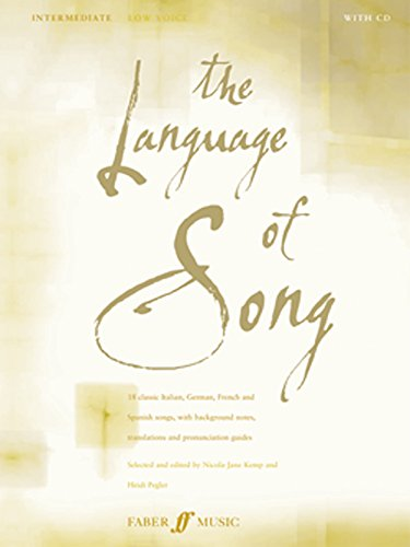The Language of Song: Intermediate - Low Voice