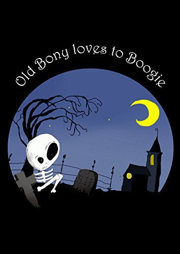 Old Bony Loves to Boogie (English Edition)