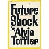Future Shock by Toffler, Alvin (1970) Hardcover