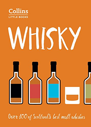 Whisky: Malt Whiskies of Scotland (Collins Little Books) por Dominic Roskrow