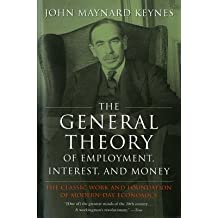 The General Theory of Employment Interest and Money[GENERAL THEORY OF EMPLOYME][Paperback]