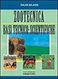 Zootecnica. Basi tecnico-scientifiche