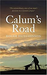 Calum's Road by Roger Hutchinson (2006-07-31)