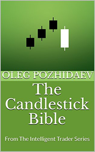 The Candlestick Bible From The Intelligent Trader Series English