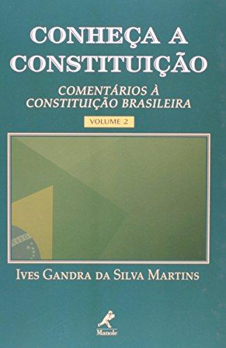 CONHECA A CONSTITUICAO COMENTARIOS A CONSTITUICAO BRASILEIRA - VOL. 2 VOL. 2