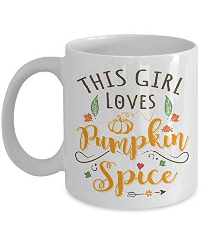 Pumpkin Spice Coffee Mug by - Halloween Pumpkin Ceramic Mugs Cup - This Girl Loves Pumpkin Spice | Best Halloween, Birthday Gift for Tea Coffee Lover, Dad| 11 Oz White Ceramic
