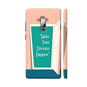 Colorpur OnePlus 2 Cover - Make Your Dreams Happen Door Case