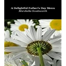 A Delightful Father's Day Menu (English Edition)