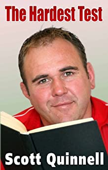 The Hardest Test by [Quinnell, Scott]