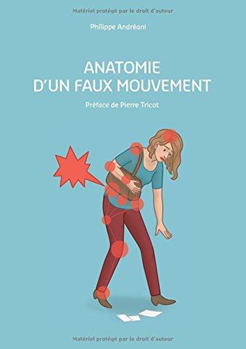 Anatomie d'un faux mouvement par Philippe Andréani