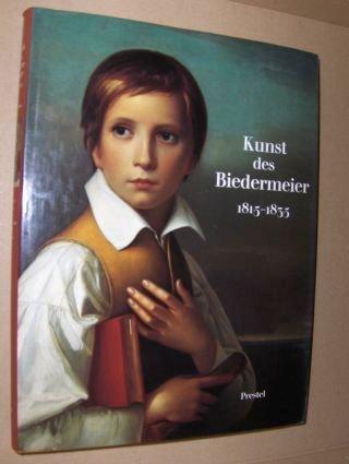Kunst des Biedermeier 1815-1835 *. Gebundene Ausgabe.