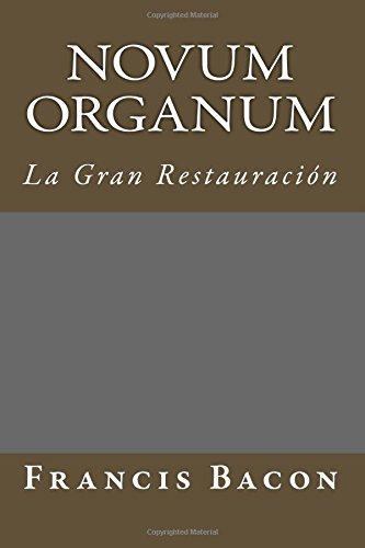 Descargar Libro Novum Organum: La Gran Restauracion (Spanish Edition) de Francis Bacon