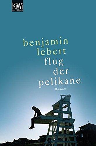 Preisvergleich Produktbild Der Flug der Pelikane: Roman