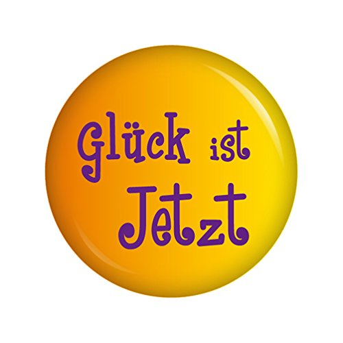 Kiwikatze® Sprüche - Glück ist jetzt - 37mm Button Pin Ansteckbutton als Geschenk oder Mitbringsel