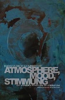 Como Descargar Libros Para Ebook Atmosphere, Mood, Stimmung: On a Hidden Potential of Literature Archivos PDF