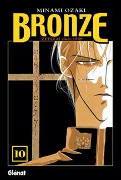 Bronze 10: Zetsuai Since 1989 par Minami Ozaki