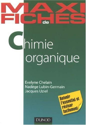 Chimie organique par Jacques Uziel
