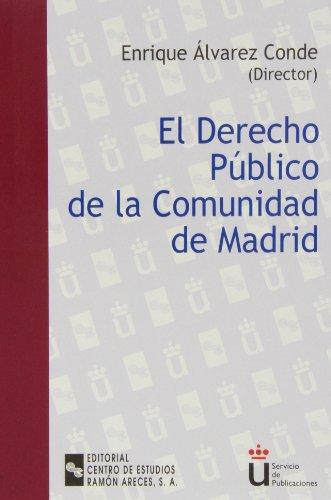 El Derecho público de la Comunidad de Madrid: Comentarios al XX aniversario del Estatuto de Autonomía (Universidad Rey Juan Carlos)
